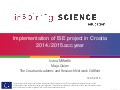 Implementation of the ISE project in Croatia